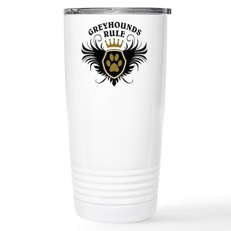Greyhounds Rule Stainless Steel Travel Mug