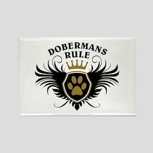 Dobermans Rule Rectangle Magnet