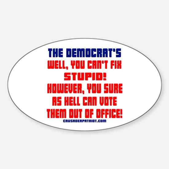 VOTE THEM OUT OF OFFICE! Sticker (Oval)