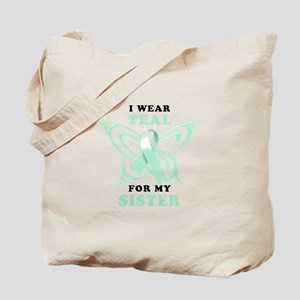 I Wear Teal for my Sister Tote Bag
