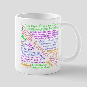 Tenth Avenue North Bright Mug