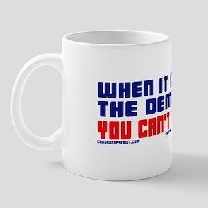 YOU CAN'T FIX STUPID! Mug