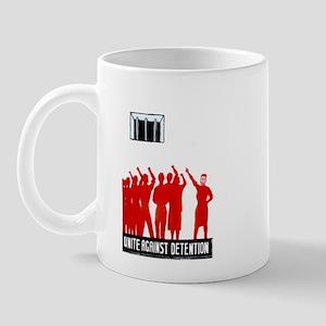 Unite Against Detention  Mug