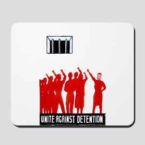 Unite Against Detention  Mousepad