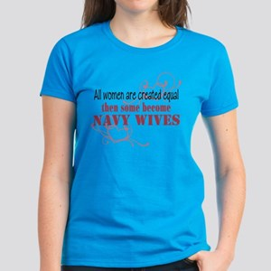 Navy Wives Created Equal Women's Dark T-Shirt