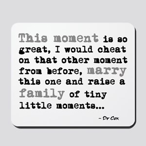 'This moment is so great' Mousepad