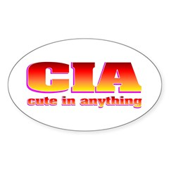 CIA cute in anything Sticker (Oval 10 pk)