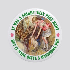 A FRIGHTFULLY UGLY BABY Ornament (Round)