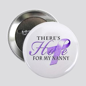 """There's Hope for Alzheimer's Nanny 2.25"""" Button"""