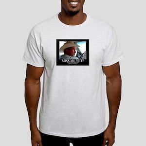 George W Bush Miss me Yet Light T-Shirt