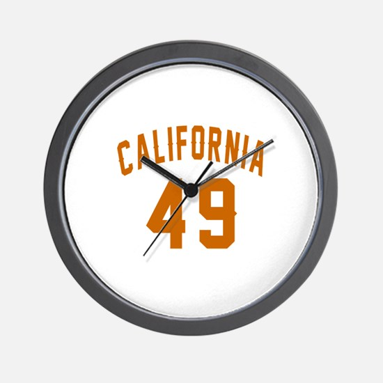 California 49 Birthday Designs Wall Clock