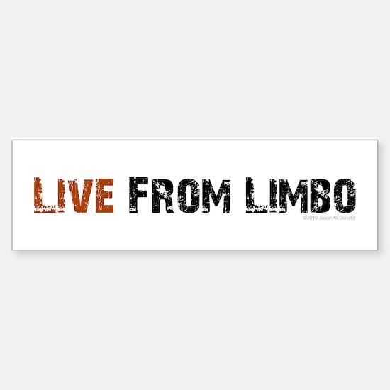 Live From Limbo - Sticker (Bumper)