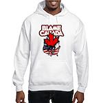Blame Canada Hooded Sweatshirt