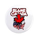 "Blame Canada 3.5"" Button"