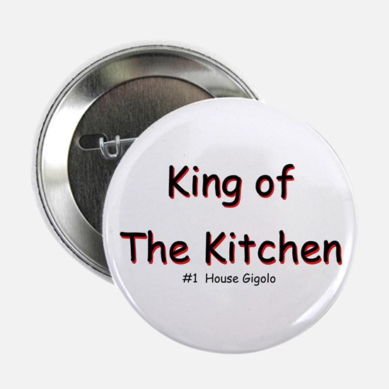 King of The Kitchen Button