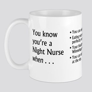 You Know You're a Night Nurse Mug