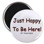 "Just Happy 2.25"" Magnet (10 pack)"