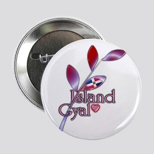 "Island Gyal twig - DR - 2.25"" Button"