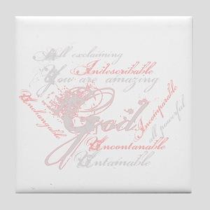 Indescribable God Tile Coaster