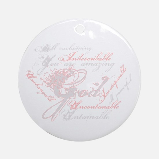 Indescribable God Ornament (Round)
