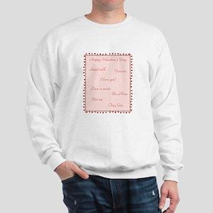 Happy Valentine's Day (sayings) Sweatshirt