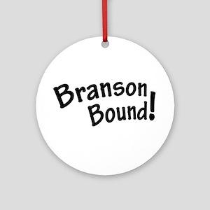 Branson Bound! Ornament (Round)