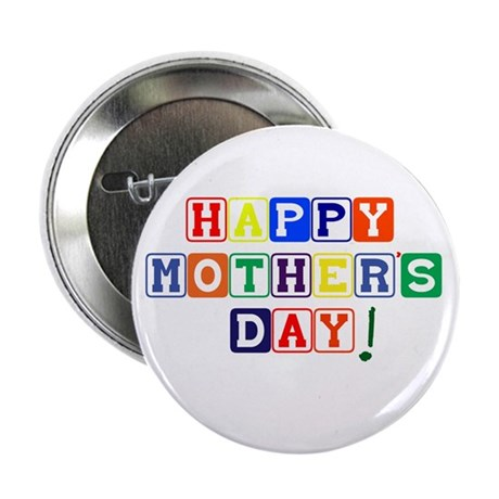 """Happy Mother's Day 2.25"""" Button"""