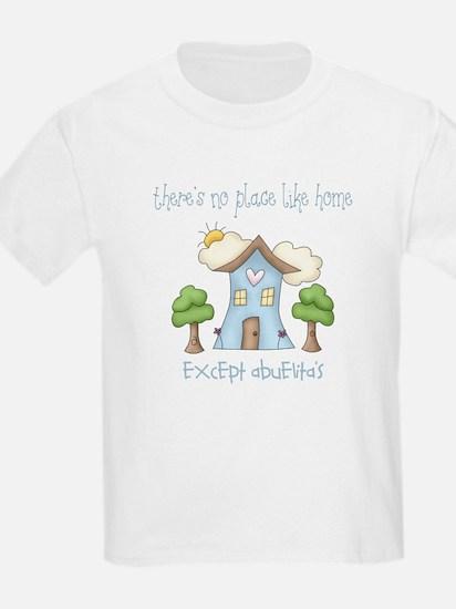 No Place Like Home (Abuelita) T-Shirt