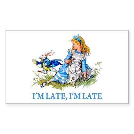 I'M LATE, I'M LATE Sticker (Rectangle)