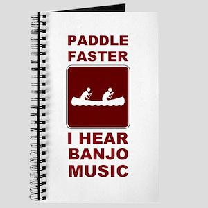 Paddle faster I here banjo mu Journal