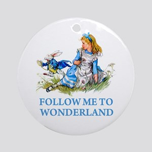 FOLLOW ME TO WONDERLAND Ornament (Round)