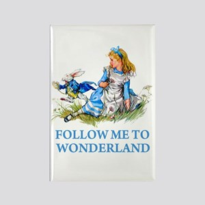 FOLLOW ME TO WONDERLAND Rectangle Magnet