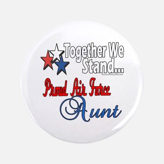 """Proud Air Force Aunt 3.5"""" Button"""