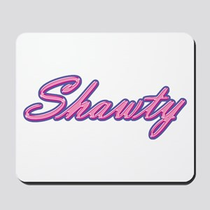 Shawty Mousepad