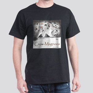 Crow-Magnons Dark T-Shirt