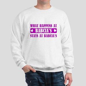What Happens at Babcia's Sweatshirt