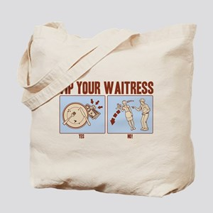 Tip Your Waitress Tote Bag