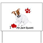 Love My Jack Russell Terrier Yard Sign