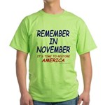 Remember November Green T-Shirt