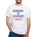 Remember November White T