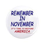 """Remember November 3.5"""" Button (100 pack)"""