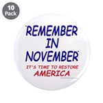 """Remember November 3.5"""" Button (10 pack)"""