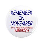 "Remember November 3.5"" Button"