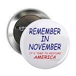 "Remember November 2.25"" Button"