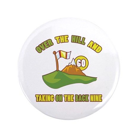 """Golfing Humor For 60th Birthday 3.5"""" Button"""