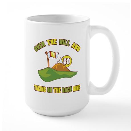 Golfing Humor For 50th Birthday Large Mug