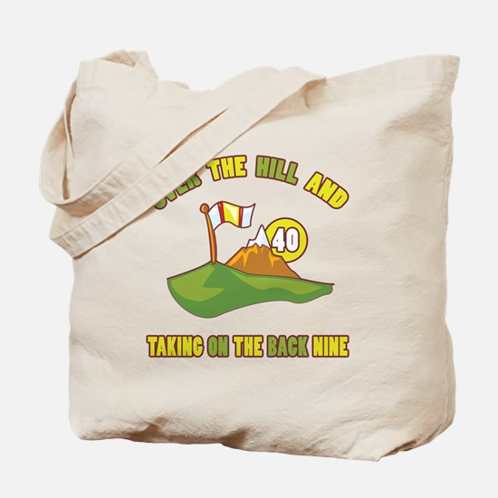 Golfing Humor For 40th Birthday Tote Bag
