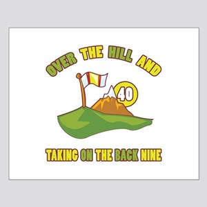 Golfing Humor For 40th Birthday Small Poster
