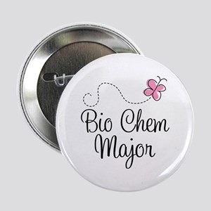 "Cute Bio Chem Major 2.25"" Button"