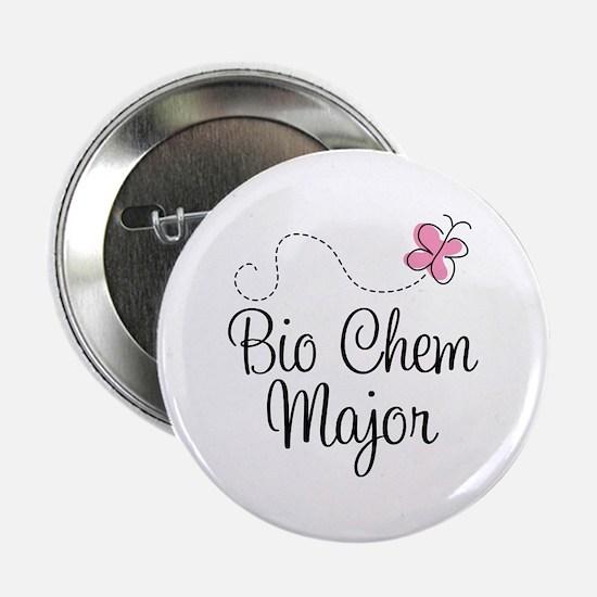 "Cute Bio Chem Major 2.25"" Button"